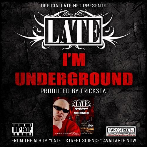 LATE - I'M UNDERGROUND 500
